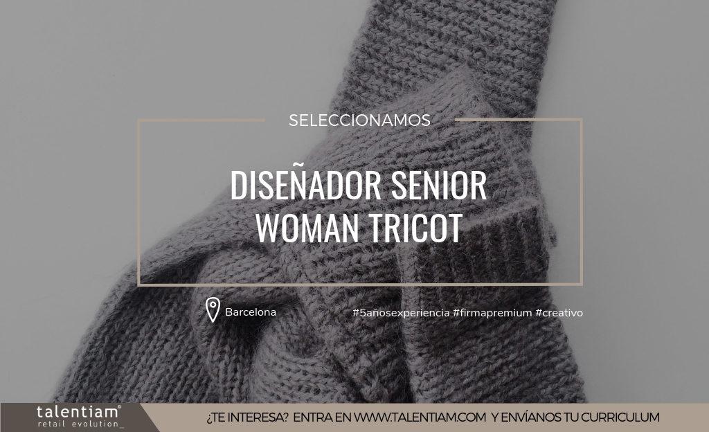 Posición Diseñador Senior Tricot Woman