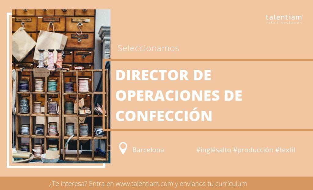oportunidad profesional director de operaciones de confección