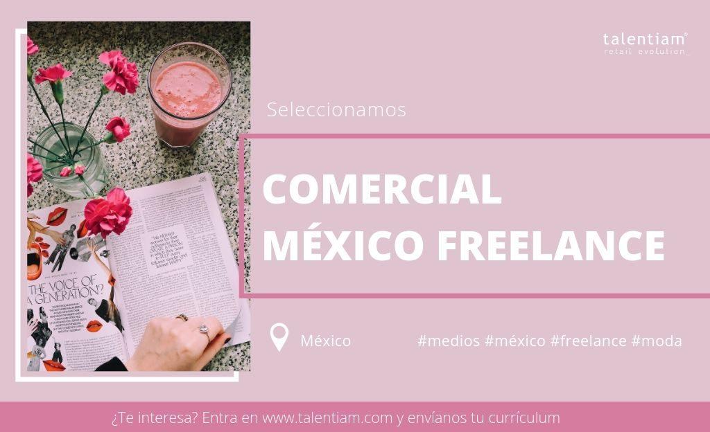 oportunidad profesional comercial México freelance