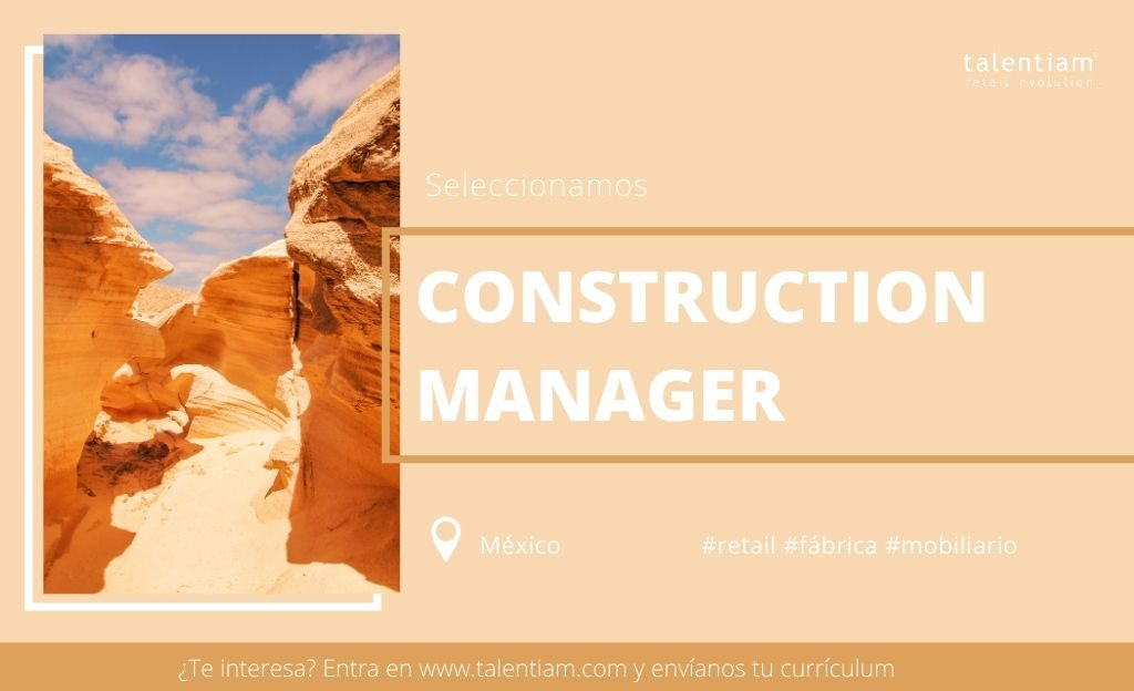 Oportunidad profesional Construction Manager