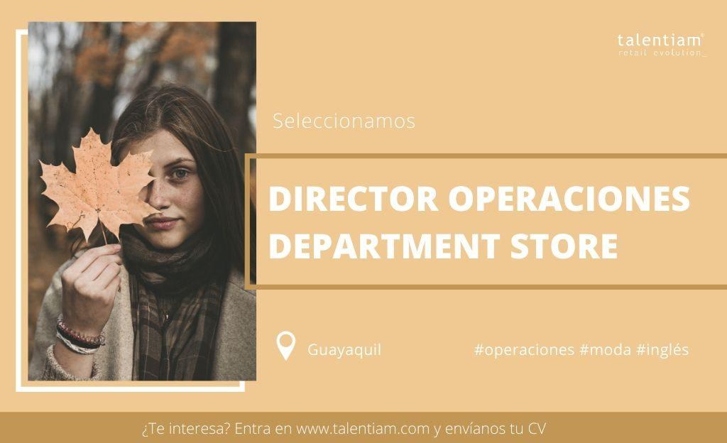 oportunidad profesional director de operaciones department store