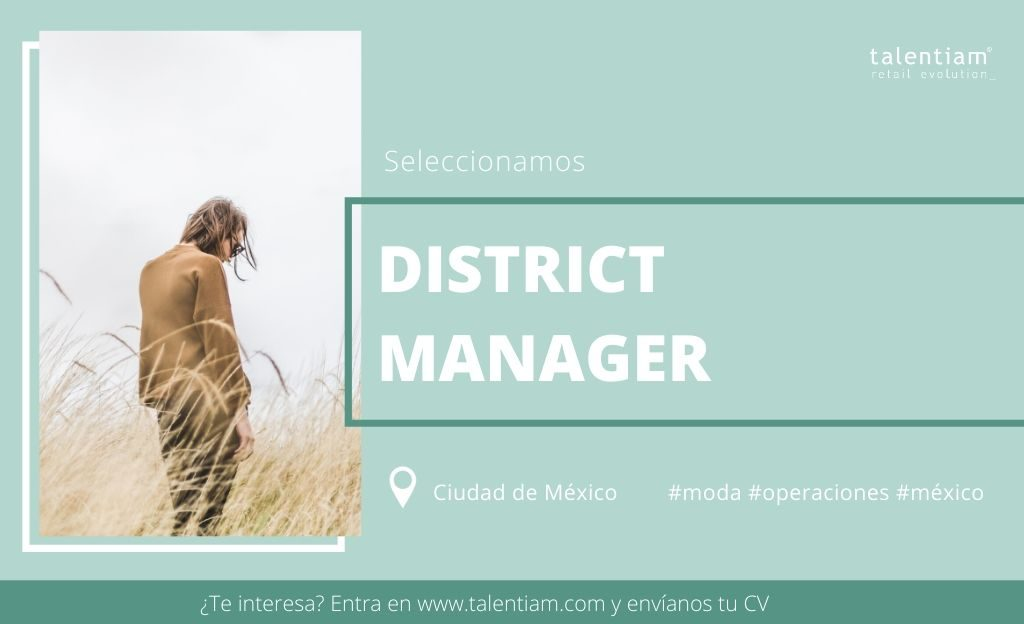 oportunidad profesional district manager mexico