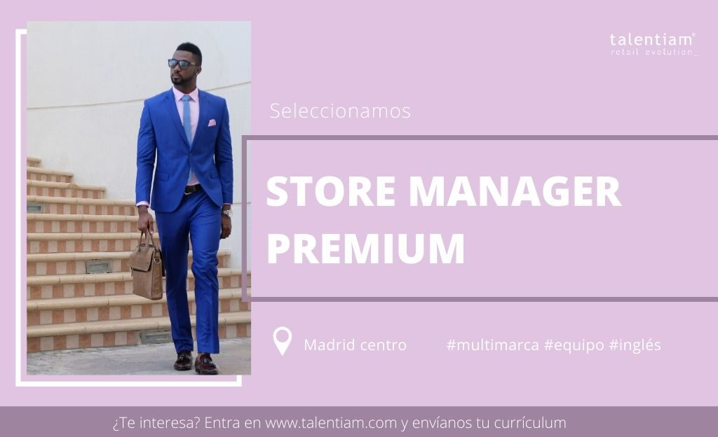 oportunidad profesional Store Manager firma premium